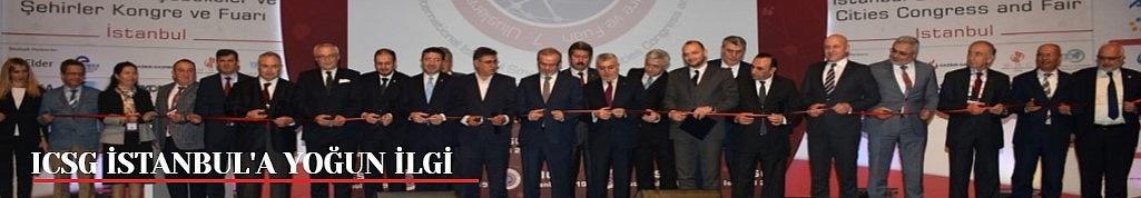 ICSG İstanbul'a yerli ve yabancı ziyaretçilerden yoğun ilgi
