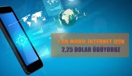 1 GB mobil internet için 2,25 dolar ödüyoruz
